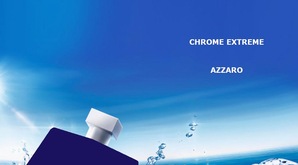 Chrome Extreme La nouvelle eau de parfum pour homme de Azzaro
